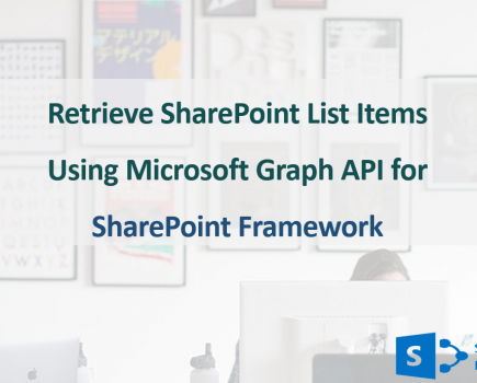 Retrieve SharePoint List Items Using Microsoft Graph API for SPFx